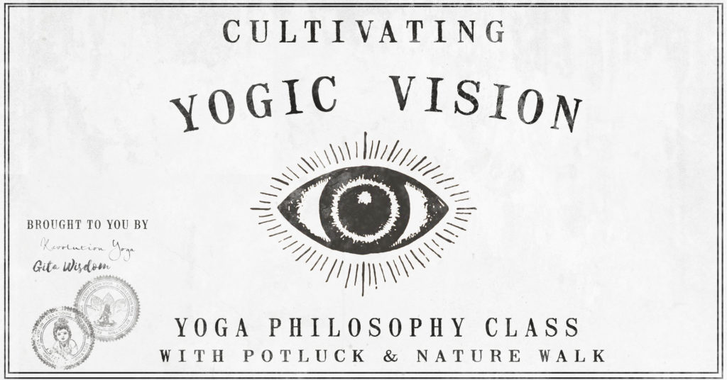Cultivating Yogic Vision workshop